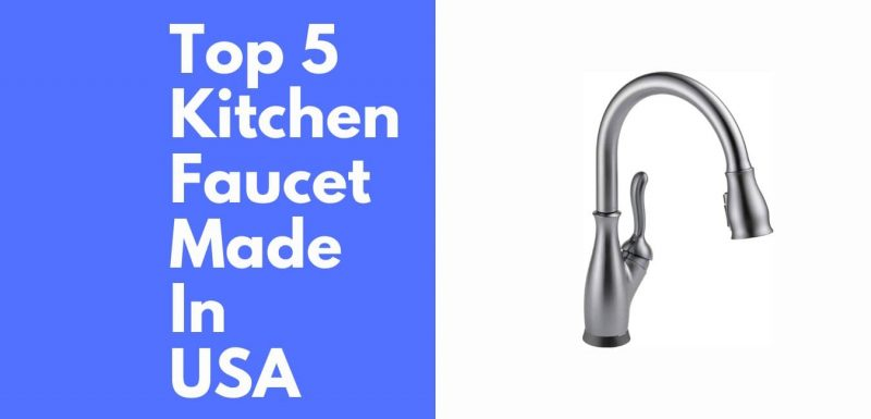 kitchen faucet made in usa
